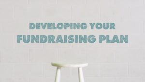 Developing Your Fundraising Plan